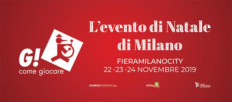 G COME GIOCARE Fiera Milano dal 22 Novembre